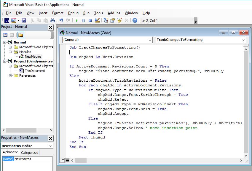 """""""Keitimų sekimo"""" žymų pakeitimas paprastu formatavimu - makrokomandos įrašymo langas"""